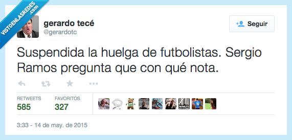 futbolistas,huelga,nota,pregunta,preguntar,Sergio Ramos,suspendida