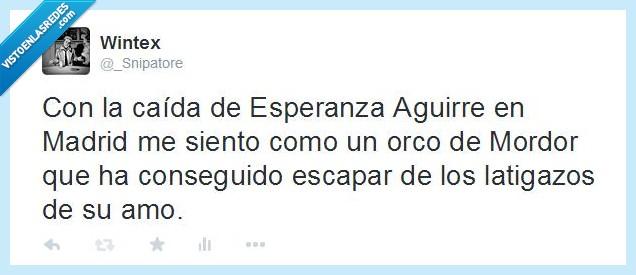 Aguirre,caida,Elecciones2015,Esoaña,Esperanza,latigazo,Latigazos,Madrid,Mordor,orco,politica