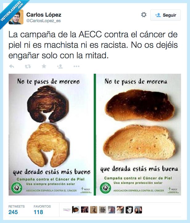 AECC,asociacion española contra el cancer,buena,bueno,campaña,cancer,machista,melanoma,negro,pan,piel,quemado,racista,salud,tostado