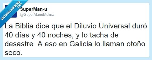 diluvio universal,galicia,lluvia,otoño,seco