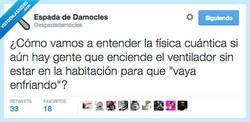 Enlace a En esta casa no obedecemos las leyes de la termodinámica por @espadadamocles