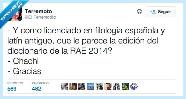 antiguo,cachi,diccionario,española,filologia,gracias,latin,licenciado,listo,rae