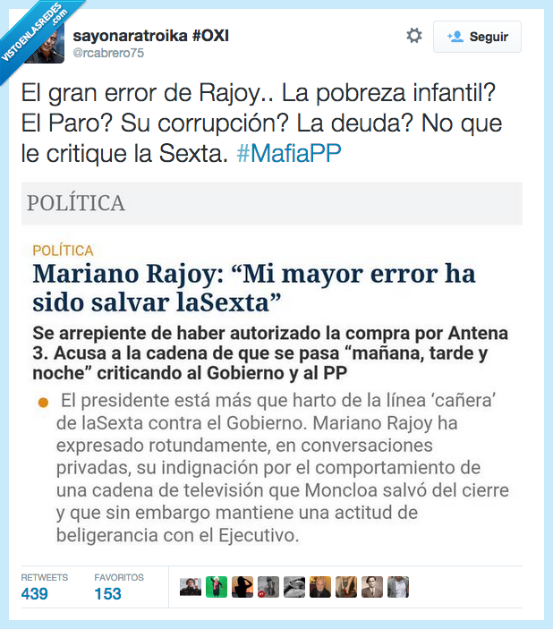 Antena 3,comprar,corrupción,criticar,deuda,equivocacion,error,gobierno,La Sexta,Mariano Rajoy,paro