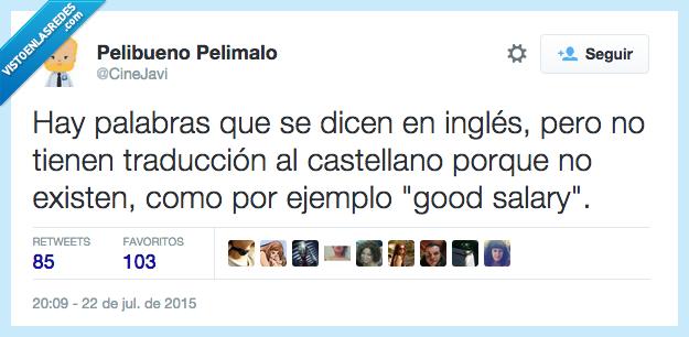 buen sueldo,expresion,good salary,ingles,palabra,traducir
