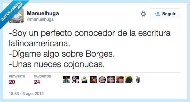 Borges,conocedor,decir,escritura,latinoamericana,nueces,ser