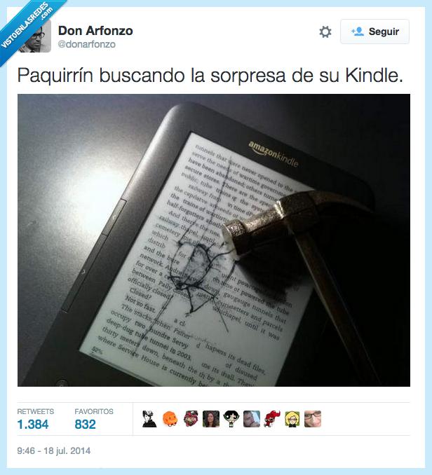 buscar,dentro,ebook,Kiko Rivera,kinder,kindle,martillazo,martillo,pantalla,Paquirrín,romper,sorpresa