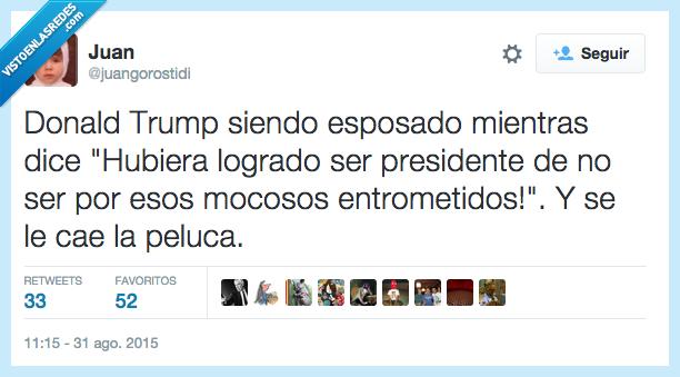 Donald Trump,entrometidos,esposado,esposas,logrado,mocosos,peluca,presidente,Scooby Doo