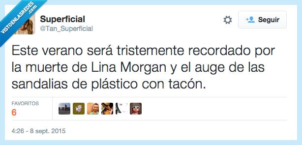 Lina Morgan,muerte,plastico,recordado,recordar,sandalias,tacon,tristemente,verano