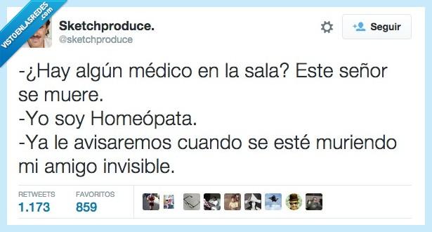 amigo,avisar,homeopata,invisible,medico,mentira,morir,muere,muriendo,sala,señor,timo
