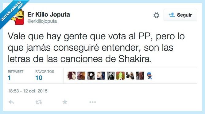 conseguir,entender,gente,jamas,letra,partido popular,pp,Shakira,votar