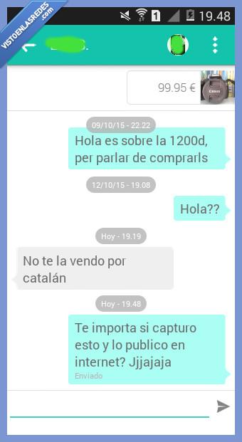 camara,catalofobia,comprar,conversacion,hablar,por catalan,vender,wallapop