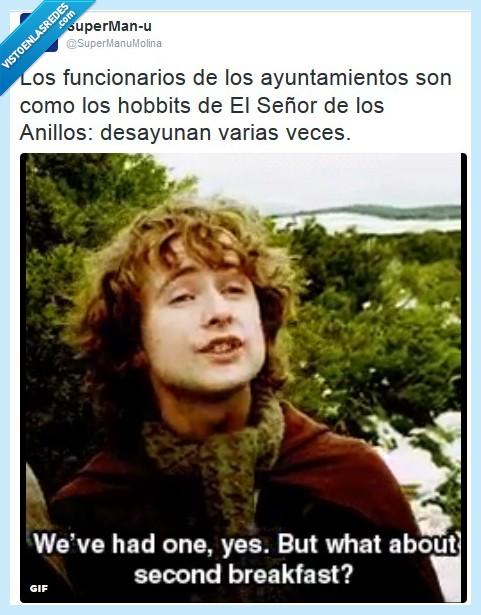 ayuntamiento,desayunar,el señor de los anillos,funcionario,hobbit,varias veces