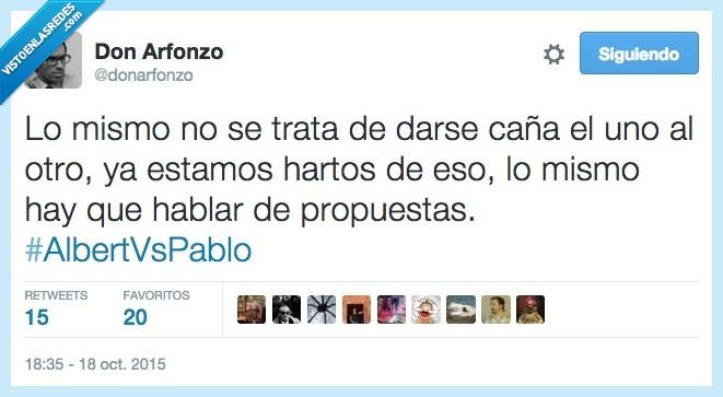 Albert Rivera,arreglar,caña,hartos,mismo,Pablo Iglesias,pelear,propuestas,Salvados,tratar