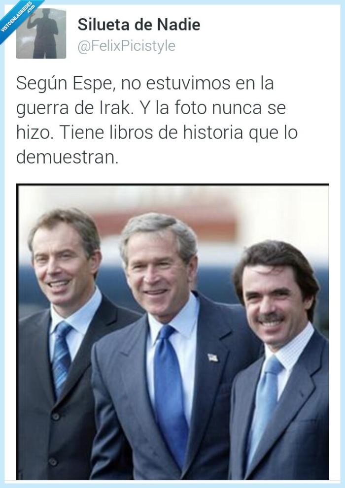 Aznar,España,Esperanza Aguirre,George Bush,guerra,historia,Irak,libro,nunca,Tony Blair