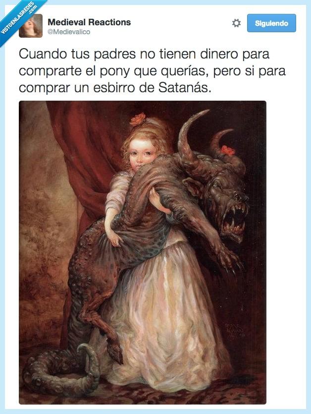 comprar,cuadro,dinero,esbirro,medievalico,monstruo,padre,pagar,poni,pony,satanás