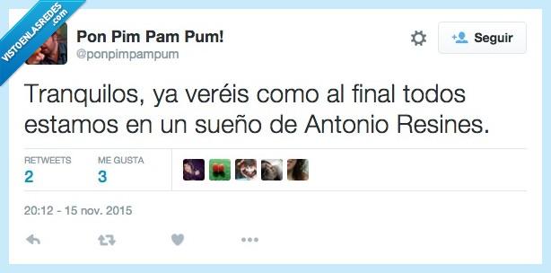 Antonio Resines,final,Los Serrano,sueño,todo,tranquilo