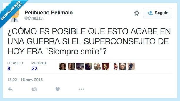 acabar,acabe,Aless Gibaja,día,guerra,siempre smile,superconsejito