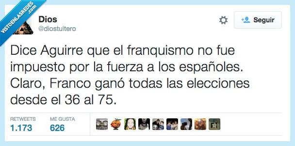 36,75,dice,dictadura,elecciones,españoles,Esperanza Aguirre,Franco,franquismo,fuerza,ganar,ganó,imponer,impuesto,votaciones