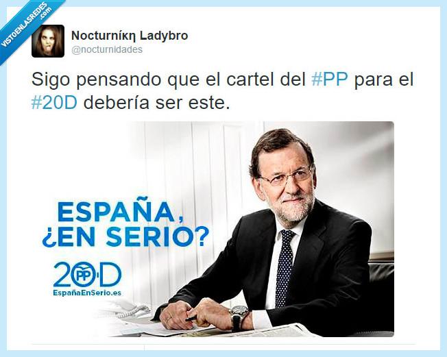 20d,elecciones,en serio,partido popular,podemos,pp,rajoy