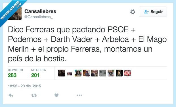 Arbeloa,Darth Vader,Ferreras,Mago,Merlín,pactando,pactar,pacto,país,Podemos,PSOE