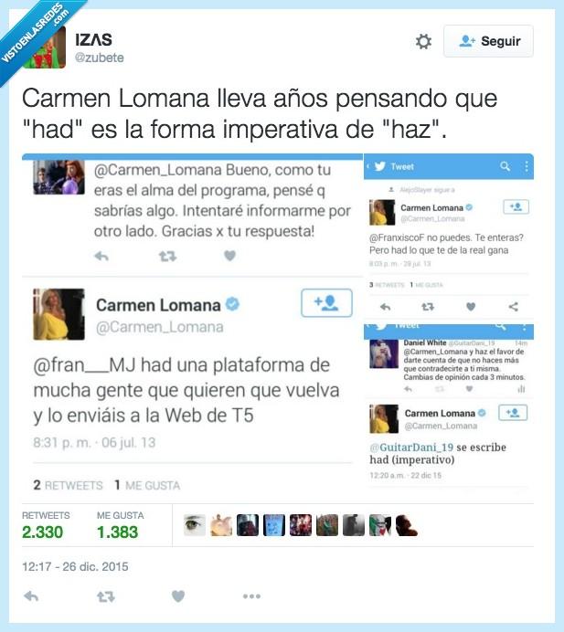 Carmen Lomana,finura,hablar,had,haz,imperativo