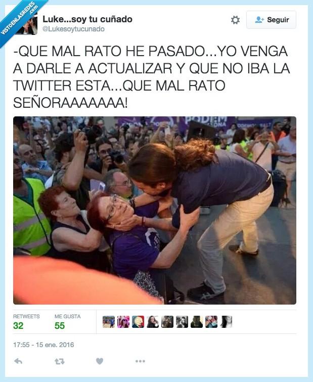 actualizar,caer,caída,mal rato,meeting,mitin,Pablo Iglesias,pasado,pasar,podemos,señoraaaaa,twitter
