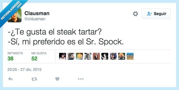 gusta,spock,Star Trek,steak tartar