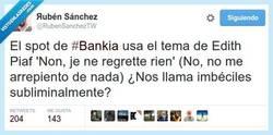 Enlace a El anuncio de Bankia y su mensaje subliminal por @RubenSanchezTW