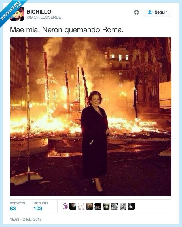 alcaldesa,fallas,fuego,incendio,Neron,quemando,quemar,Rita Barberá,Roma,Valencia