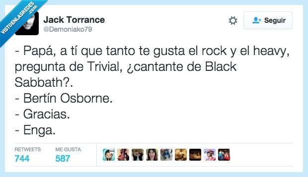 Bertín Orborne,Black Sabbath,entendido,heavy,música,Ozzy Osbourne,papa,rock,trivial