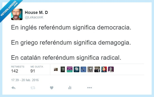 catalán,demagogia,democracia,inglés,radical,referendum