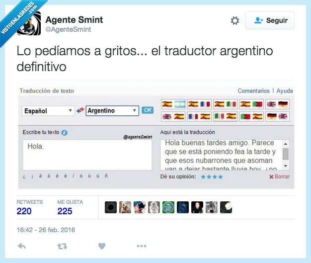 alargar,argentino,buenas,hablar,hola,largo,traductor