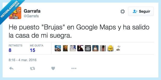brujas,casa,google maps,suegra