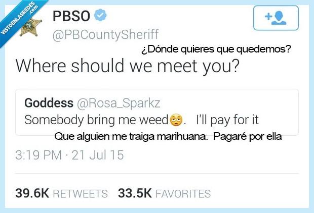 droga,marihuana,pedir,pillar,policía,weed