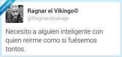 Enlace a Busco a alguien con quien compartir tonterías por @Ragnarelsalvaje