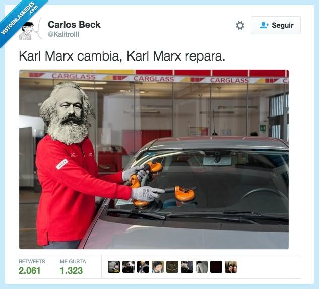 cambia,Carglass,Joseba,Karl Marx,repara