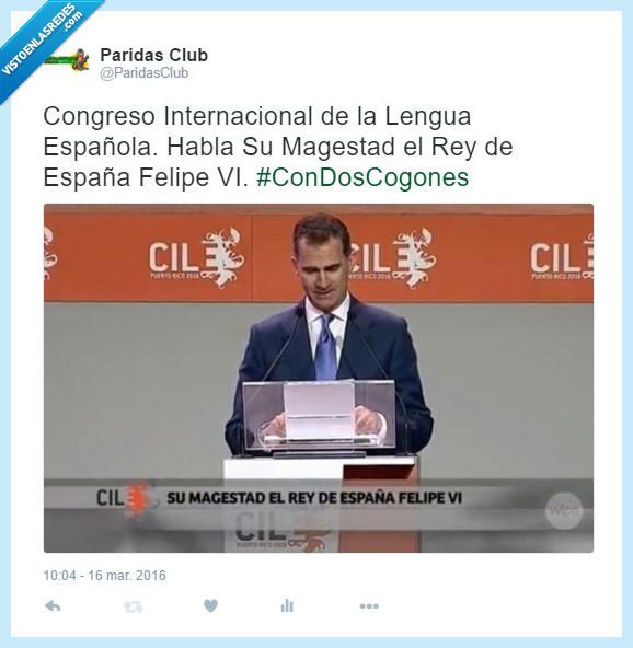Congreso de Lengua,error,Fail,Felipe VI,Magestad,majestad,ortografía,ortográfico