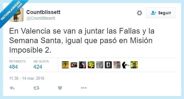 falla,juntar,misión imposible 2,santa,semana,Valencia