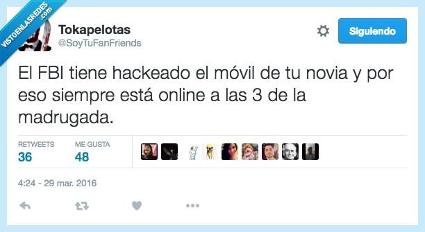 3,fbi,hackeado,hackear,madrugada,movil,novia,online,tres