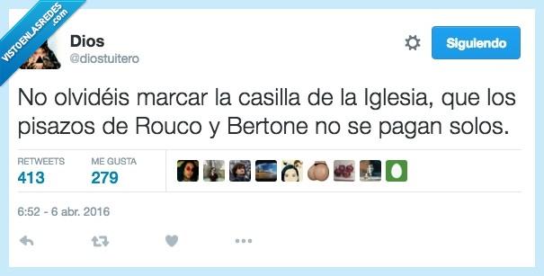 Bertone,casilla,iglesia,marcar,olvidar,pagar,pisazo,Rouco Varela