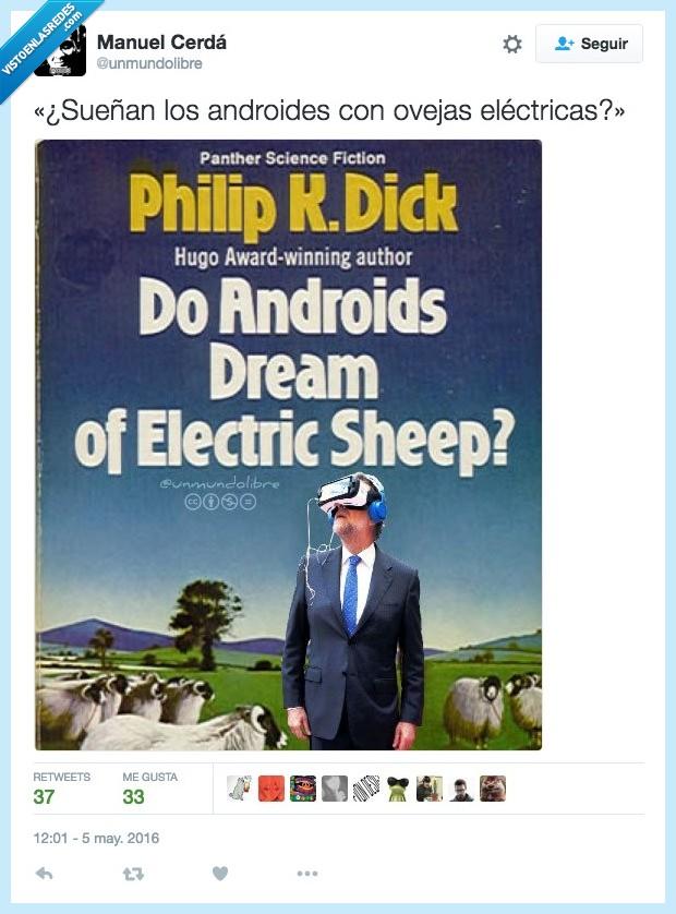 androides,Blade Runner,electricas,Mariano Rajoy,ovejas,Philip K Dick,sueñan
