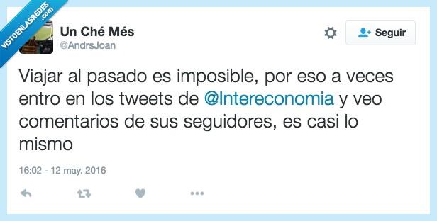 comentario,imposible,intereconomía,mismo,pasado,seguidor,tweets,viajar