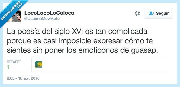 complicada,emoji,emoticono,expresar,guasap,imposible,poesía,siglo,whatsapp,xvi