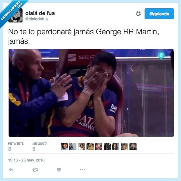 Game of thrones,George RR Martín,Juego de Tronos,llorar,perdonar