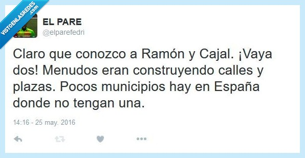 cajal,calles,conozco,España,menudos,municipio,plaza,Ramon,Ramon y Cajal,urbanista