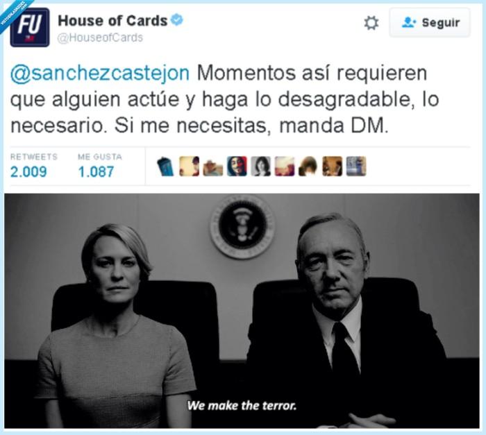 cm,house of cards,psoe,twitter