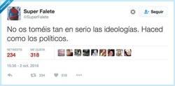 Enlace a Las ideologías van y vienen, por @SuperFalete