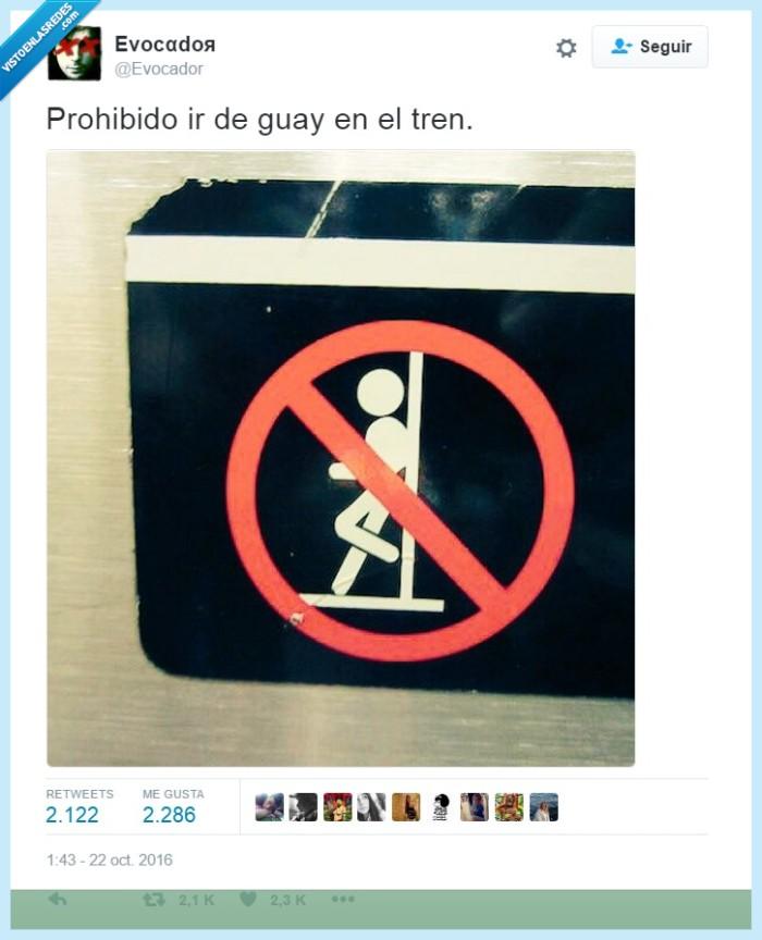 guay,prohibir,tren