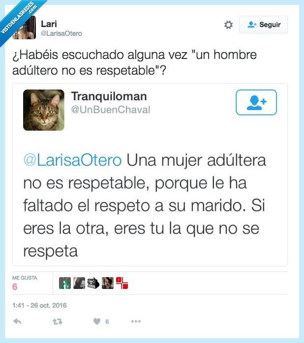 demasiado,machismo,respetar