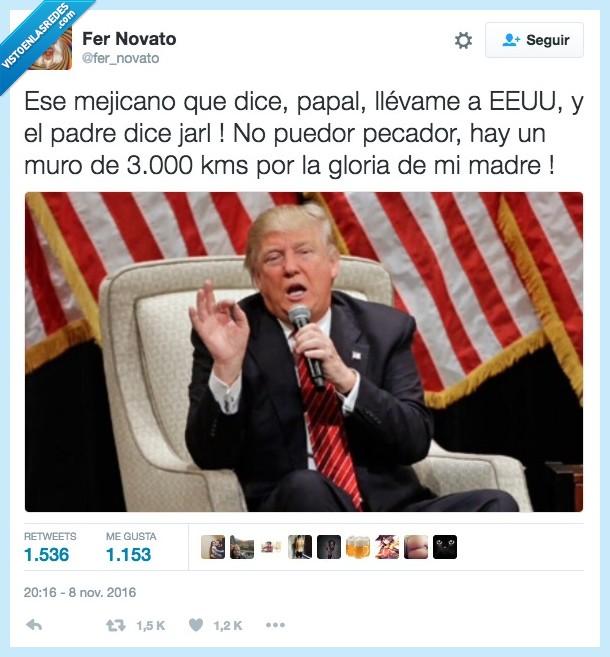 chiquito,presidente,trump